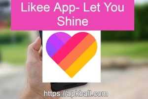 Likee app - let you shine